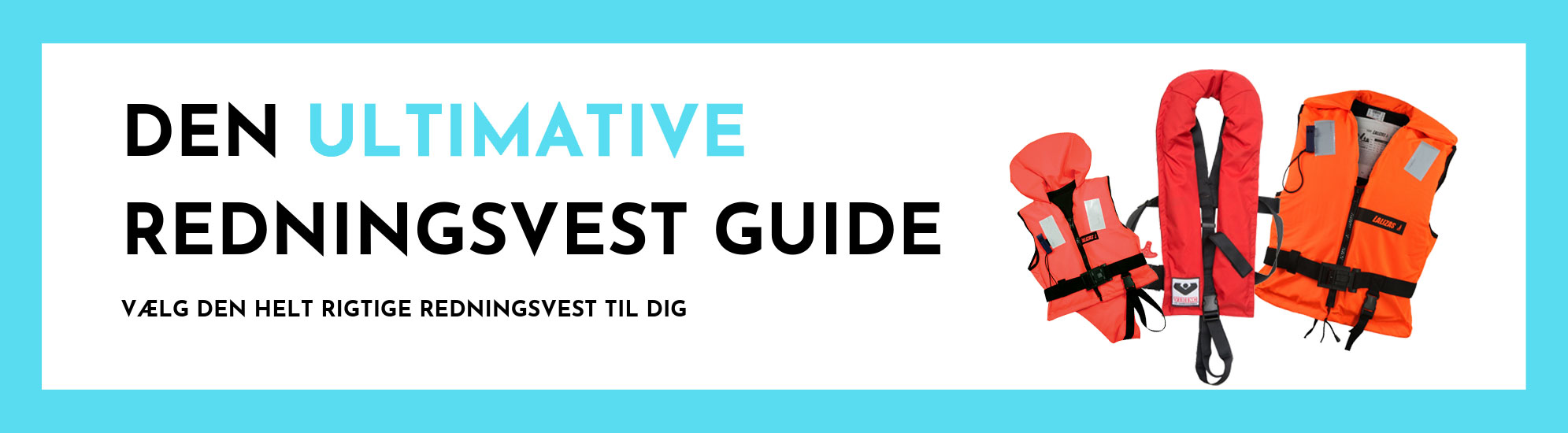 den ultimative redningsvest guide vælg den bedste redningsvest til dig